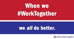 When we WorkTogether, we all do better